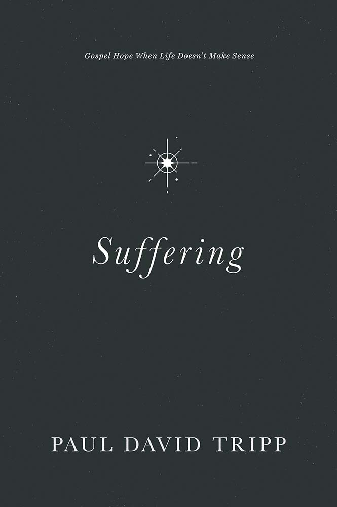 Suffering by Paul David Tripp